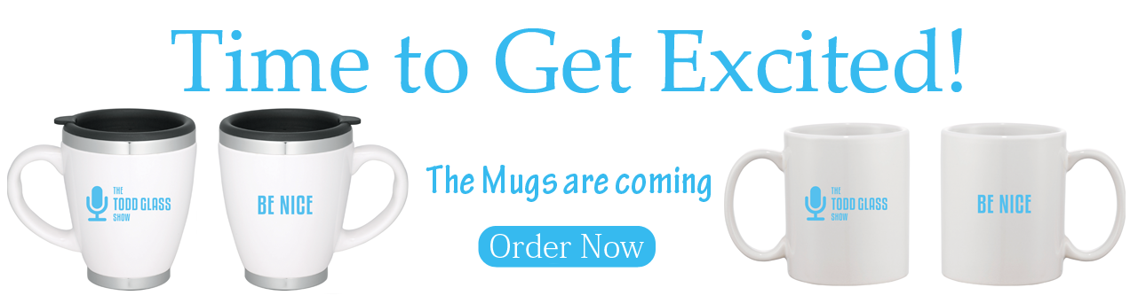 "Exclusive Todd Glass Show ""Be Nice"" Mugs"